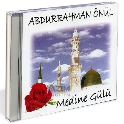 Abdurrahman Önül Medine Gülü Dinle